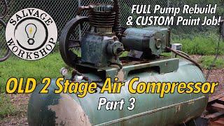47 Year Old Compressor Pump ~ RESTORATION Part 3