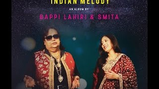 "For Your Consideration: Bappi Lahiri & Smita ""Indian Melody"""