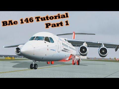 Just Flight/CLS BAe 146-200/300 Jetliner Tutorial PART 1 [FSX|DX10]