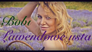 Bobi - Lawendowe usta (Official Video 2020)
