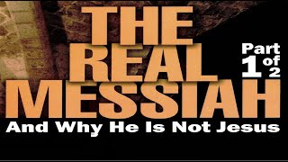 THE REAL MESSIAH המשיח Part 1 (Messianic Jews for Jesus Jewish Voice igod.co.il One for Israel Maoz)