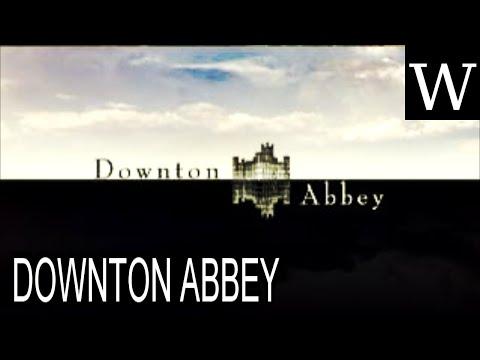 DOWNTON ABBEY - WikiVidi Documentary