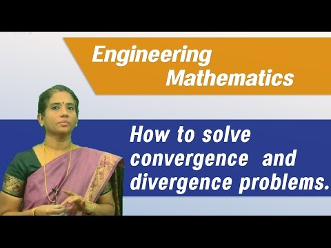 How To Solve Convergence And Divergence Problems Easily : Best Engineering Mathematics Tips & Tricks