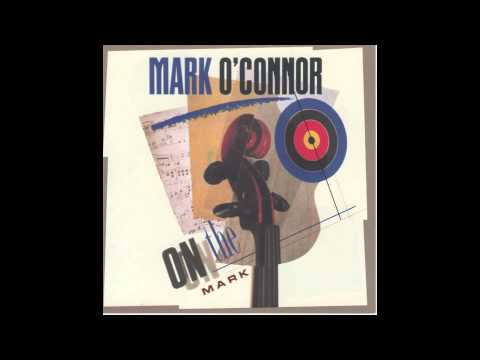 On the Mark - Mark O'Connor (Full Album)