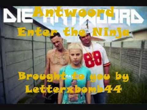 Die Antwoord Enter the Ninja (lyrics)!