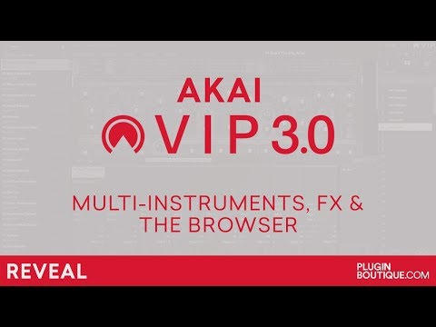 AKAI VIP 3.0 - Multi-instruments, FX's And Browser Tutorial Review