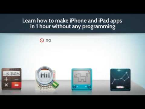 How To Make Iphone And Ipad Apps In Hour With No Programming