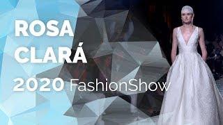 Rosa Clará 2020 - Desfile completo VBBFW19 - Vestidos de novia