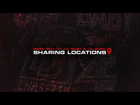 Meek Mill – Sharing Locations feat. Lil Durk and Lil Baby [Official Audio]