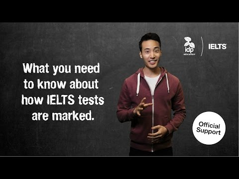 What you need to know about how IELTS tests are marked