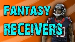 The Best Fantasy Wide Receivers for 2018 (Sleepers, Busts, and No-Brainers)