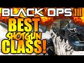 BO3: THE BEST SHOTGUN CLASS SETUP EVER! ANNIHILATE EVERYONE IN WITH THIS CLASS SETUP IN BLACK OPS 3!