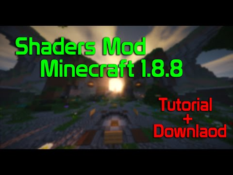 Minecraft 1.8.8 Shaders Mod with Optifine! Tutorial + Download with shaderpacks.