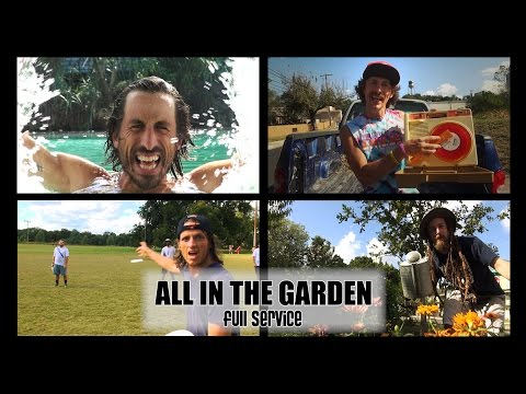 """Full Service Circus 2016: """"All in the Garden"""" OFFICIAL MUSIC VIDEO"""