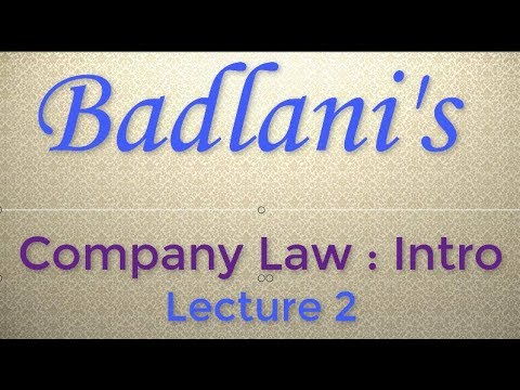 Company Law : Lecture 2 : Introduction : Companies Act, 2013