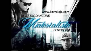 COMPLETA MATERIALISTA SILVESTRE DANGOND feat NICKY JAM