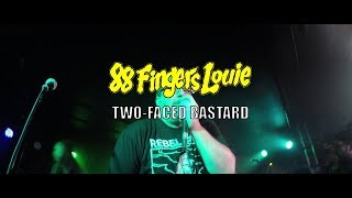 Watch 88 Fingers Louie TwoFaced Bastard video