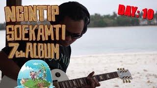 #Soekamti7thAlbum day 10 - Recording di Pulau Sebelah