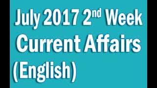 Current Affairs July 2017 2nd Week in English