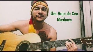 Baixar Um Anjo do Céu - Maskavo (Cover Yuri Melo)