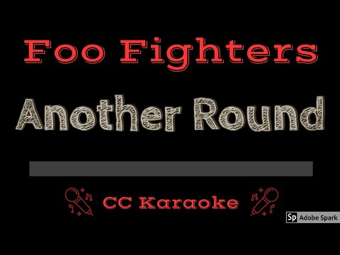 Foo Fighters   Another Round CC Karaoke Instrumental