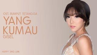 Download lagu Gisel Yang Kumau OST Rumput Tetangga