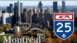 Montreal Freeways : Autoroute 25