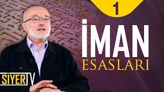 İman Esasları | Şerafeddin Kalay (1. Ders)