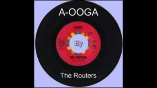 The Routers - A-OOGA - 1963