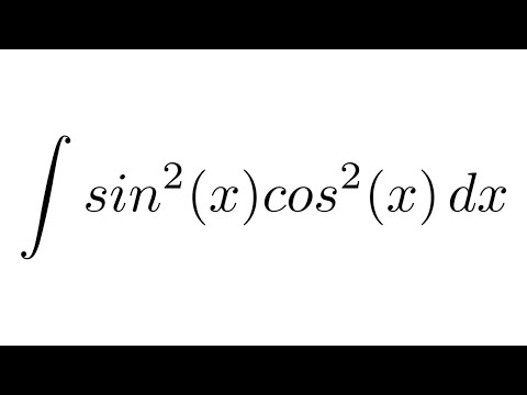 Integral of sin^2(x)cos^2(x) (trigonometric identities)