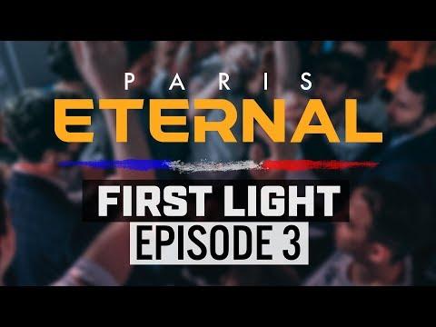 Paris Eternal | First Light: Ep. 3