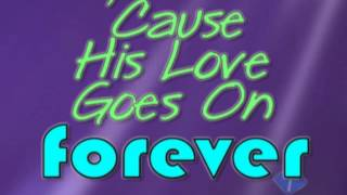 His Love Goes On Forever