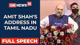 Amit Shah Addresses Election Rally From Villupuram In Tamil Nadu   CNN News18