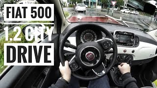 Fiat 500 1.2 (2017) - POV City Drive (60 FPS)