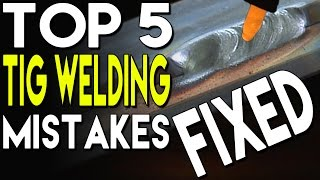 🔥 Top 5 Mistakes in TIG Welding and How to Fix Them: Part 1 | TIG Time