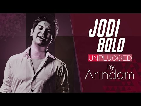 Jodi Bolo | Unplugged Version By Arindom  | Latest Bengali Song |  SVF Music