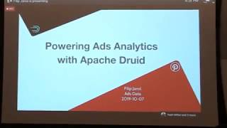 Pinterest: Powering Ad Analytics with Apache Druid