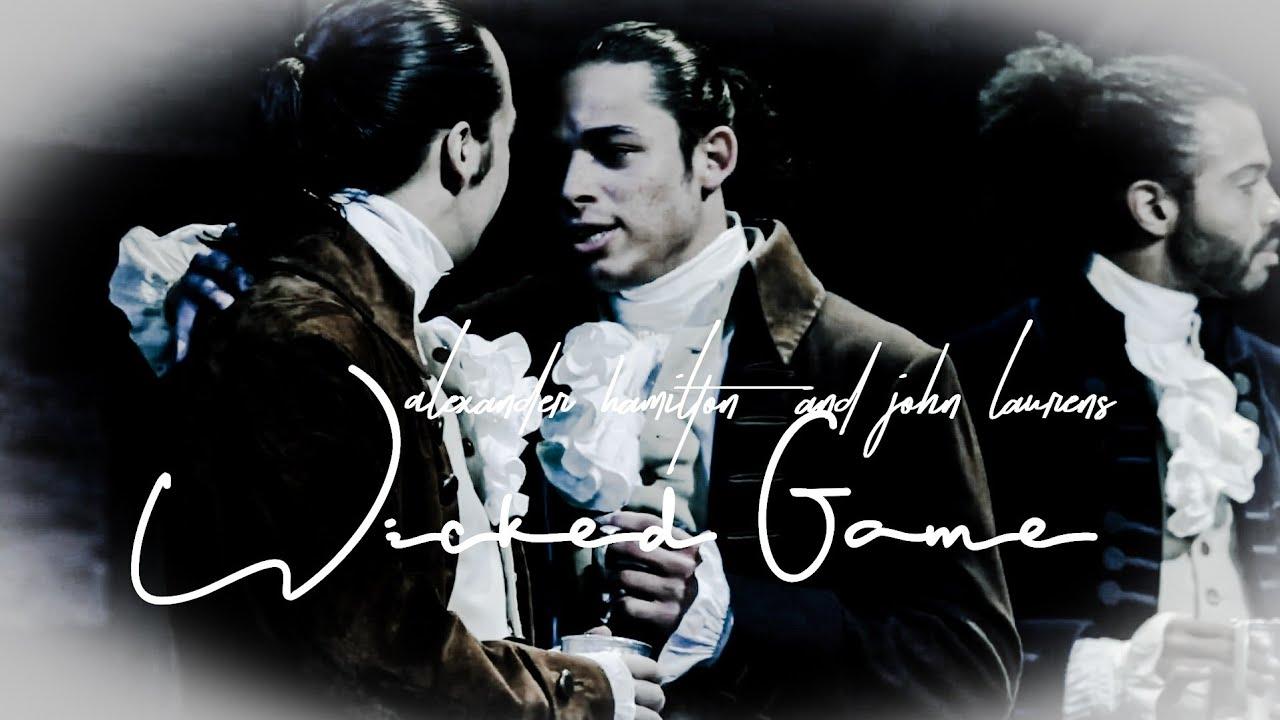 Alexander Hamilton and John Laurens | Wicked Game