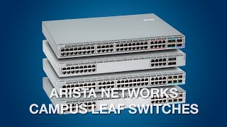 Arista Campus Leaf Switches
