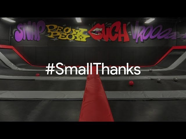 #SmallThanks for House of Boom Extreme Air Sports | Google