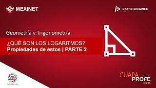 Propiedades de los Logaritmos | PARTE 2 | #CuapaProfe | Dia del Politécnico