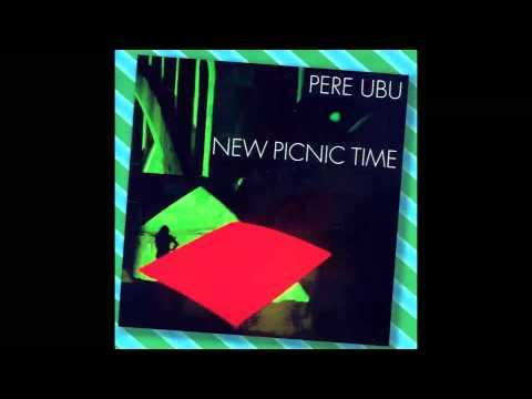 Pere Ubu - 49 Guitars & One Girl (1979)