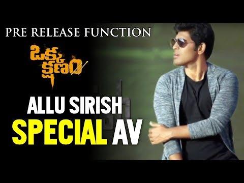 Allu Sirish Special AV | Okka Kshanam Pre...