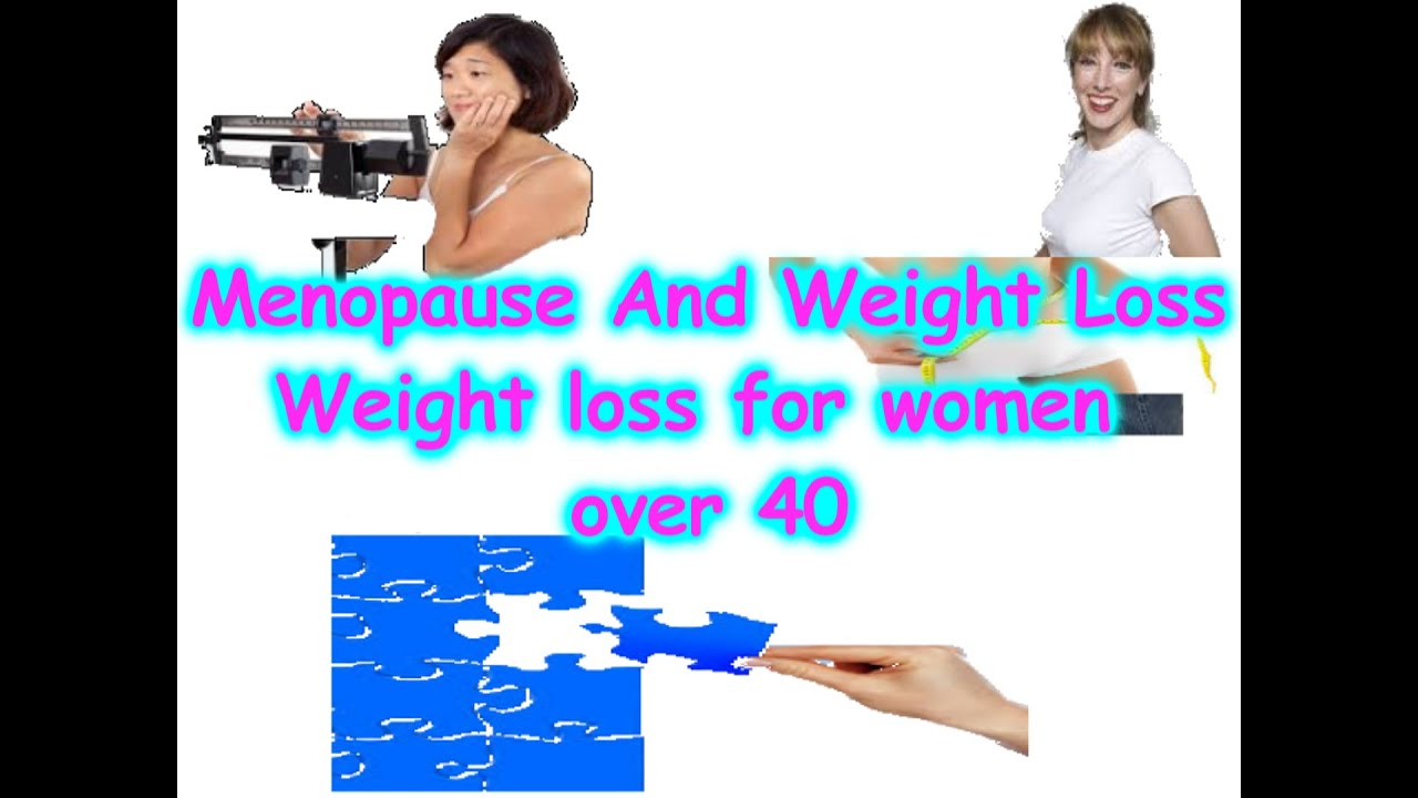 Weight Loss For Women Over 40 [menopause And Weight Loss]hq  By #weight  Loss Tips And Tricks