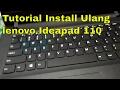 Gambar cover Cara masuk bios atau boot menu saat install ulang laptop lenovo ideapad 110