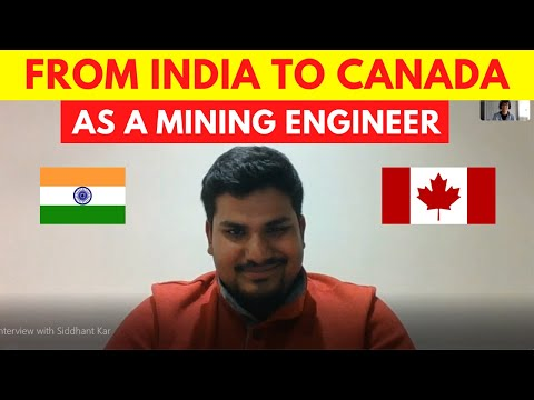 Indian Mining Engineer Working in Canada - Interview with Siddhant Kar
