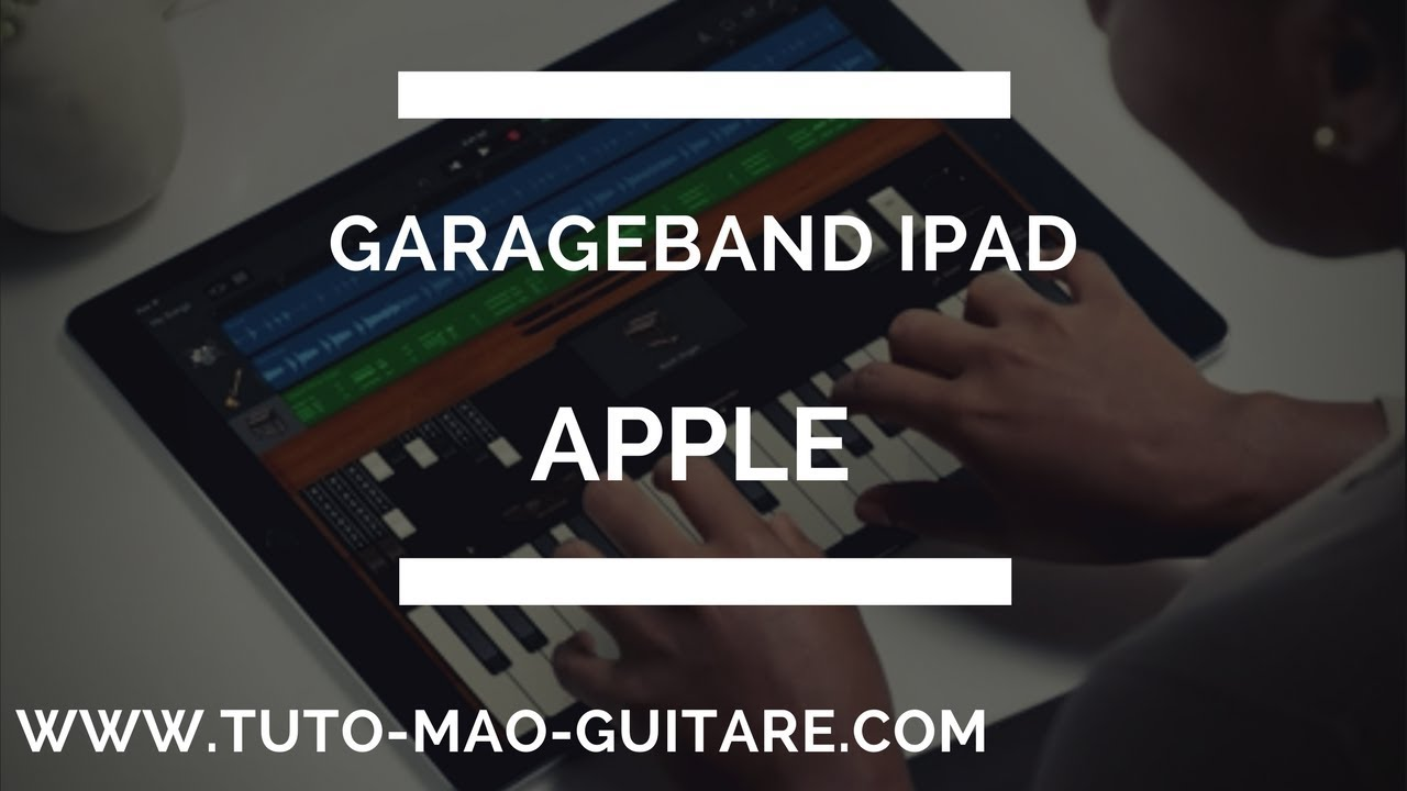 morceau garageband ipad