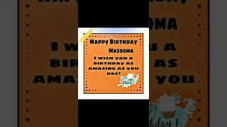Happy Birthday Masooma 😍🎂🎉☺️🥳 #birthday #birthdaysong #shorts