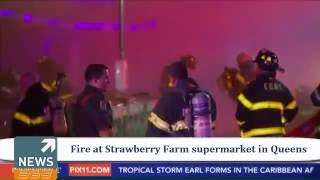 Fire at Strawberry Farm | 100 firefighters take down fire at Strawberry Farm supermarket in Queens