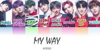 Ateez  에이티즈 - My Way  Color Coded Han/rom/eng